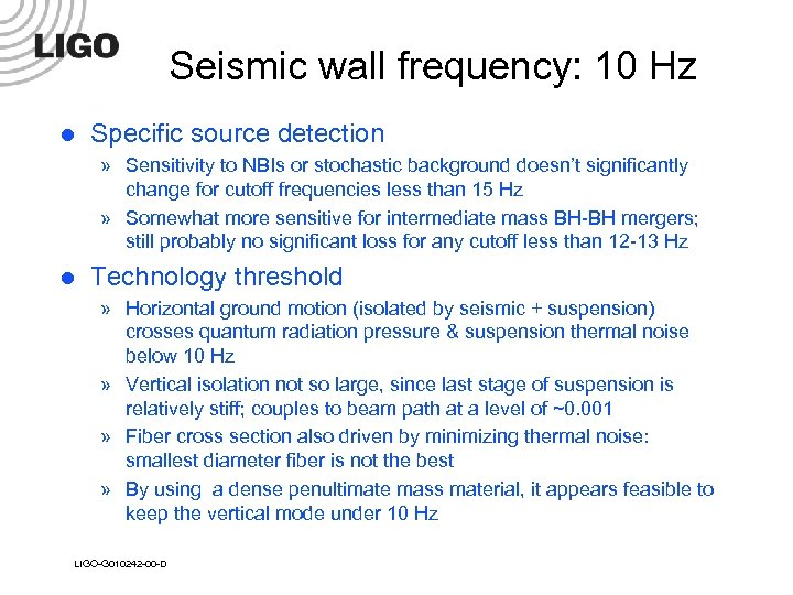 Seismic wall frequency: 10 Hz l Specific source detection » Sensitivity to NBIs or