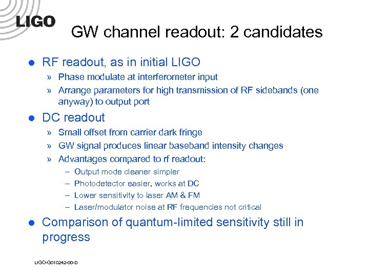GW channel readout: 2 candidates l RF readout, as in initial LIGO » Phase
