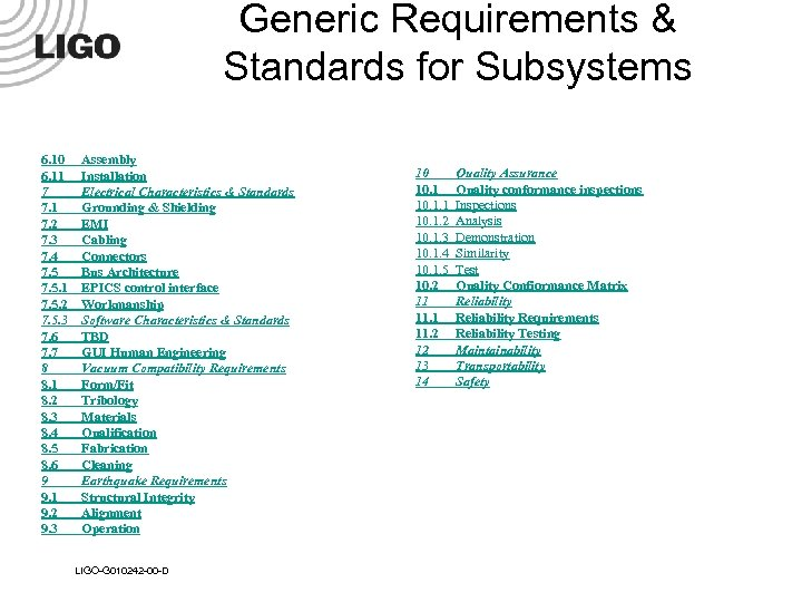 Generic Requirements & Standards for Subsystems 6. 10 6. 11 7 7. 1 7.