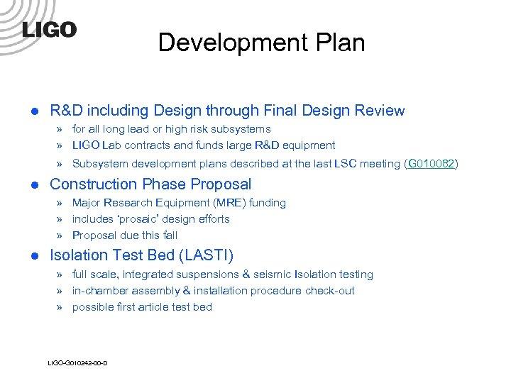 Development Plan l R&D including Design through Final Design Review » for all long