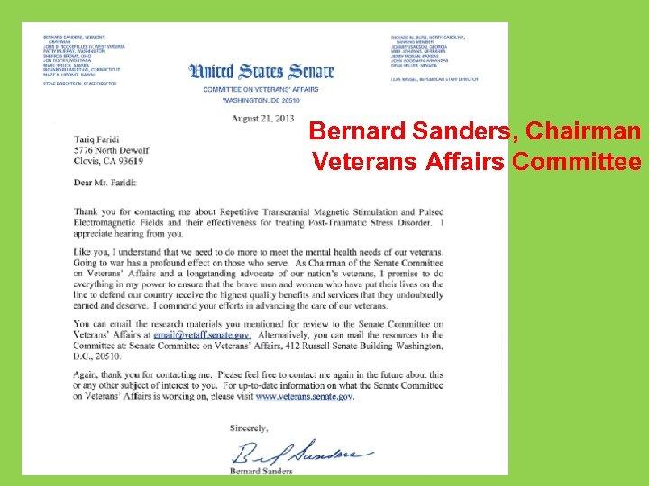 Bernard Sanders, Chairman Veterans Affairs Committee