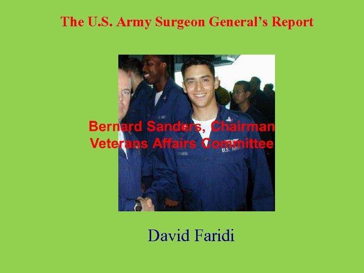 The U. S. Army Surgeon General's Report David Faridi