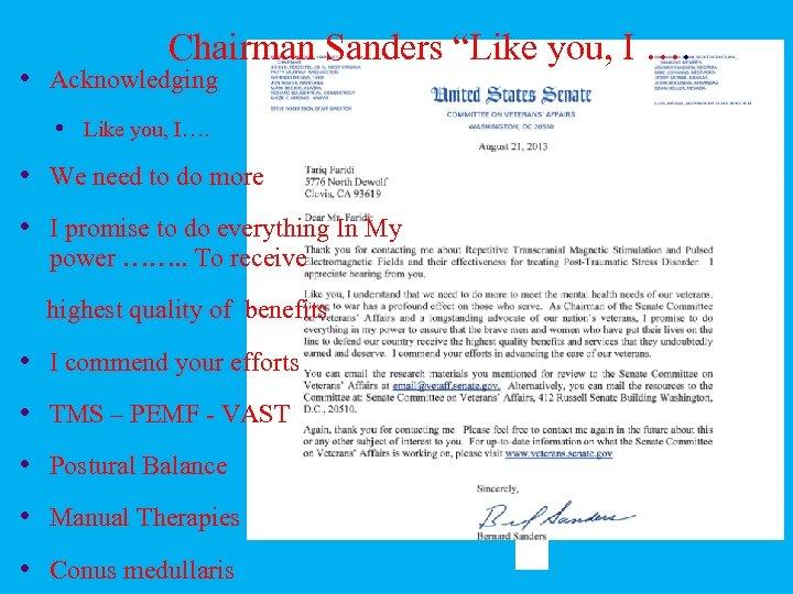 "Chairman Sanders ""Like you, I …. • Acknowledging • Like you, I…. • We"