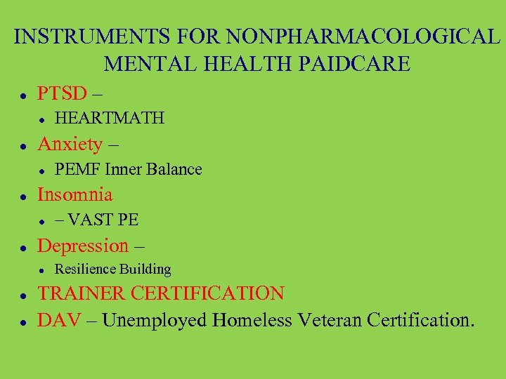 INSTRUMENTS FOR NONPHARMACOLOGICAL MENTAL HEALTH PAIDCARE PTSD – Anxiety – – VAST PE Depression