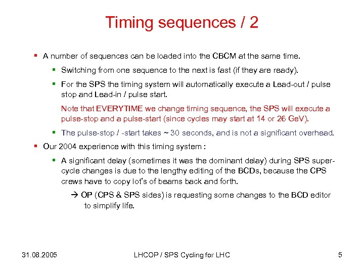 Timing sequences / 2 § A number of sequences can be loaded into the