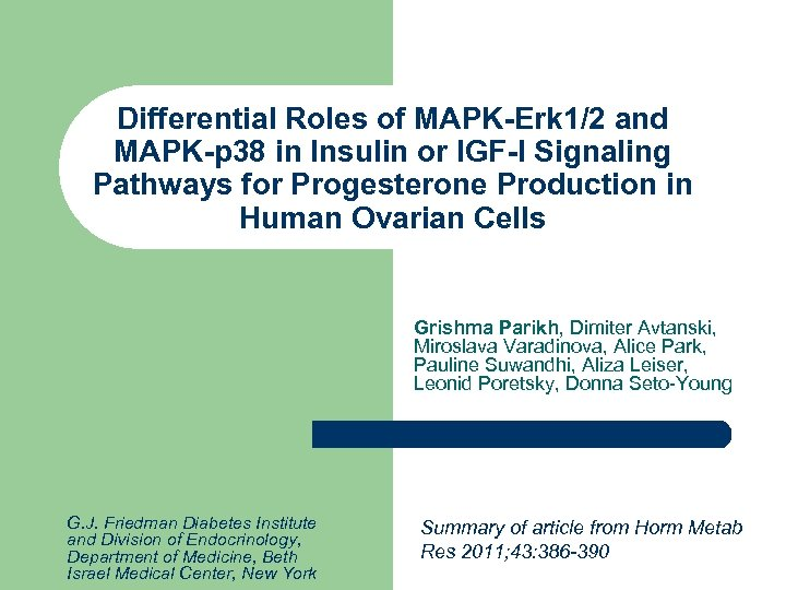 Differential Roles of MAPK-Erk 1/2 and MAPK-p 38 in Insulin or IGF-I Signaling Pathways