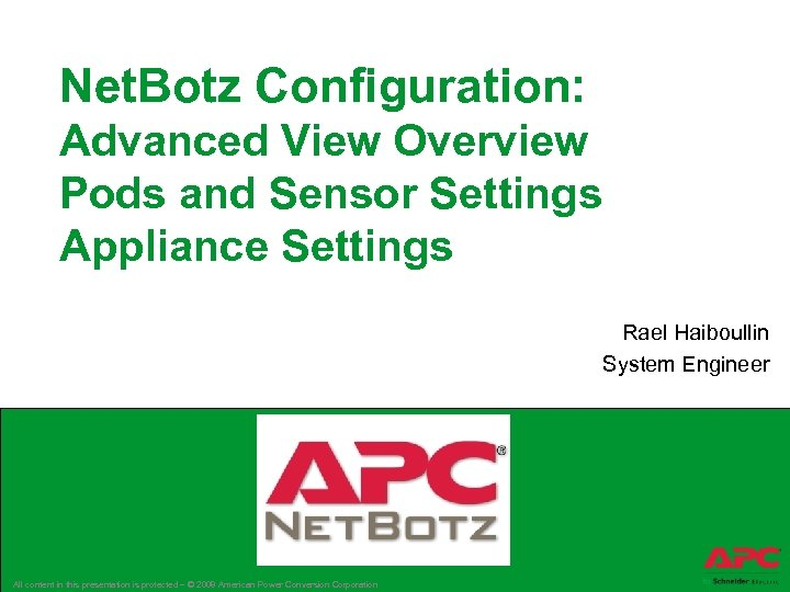Net. Botz Configuration: Advanced View Overview Pods and Sensor Settings Appliance Settings Rael Haiboullin