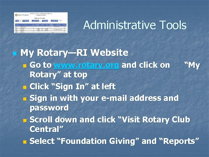 Administrative Tools n My Rotary—RI Website Go to www. rotary. org and click on