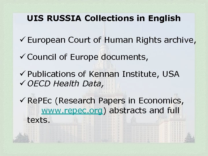 UIS RUSSIA Collections in English ü European Court of Human Rights archive, ü Council