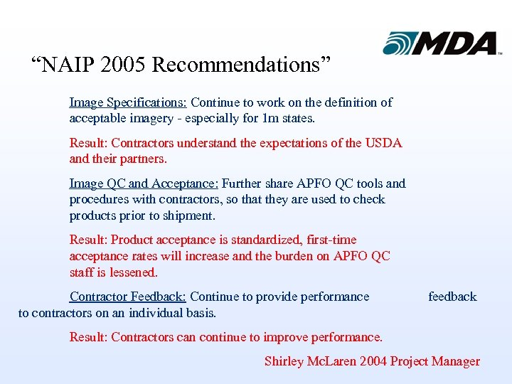 """NAIP 2005 Recommendations"" Image Specifications: Continue to work on the definition of acceptable imagery"