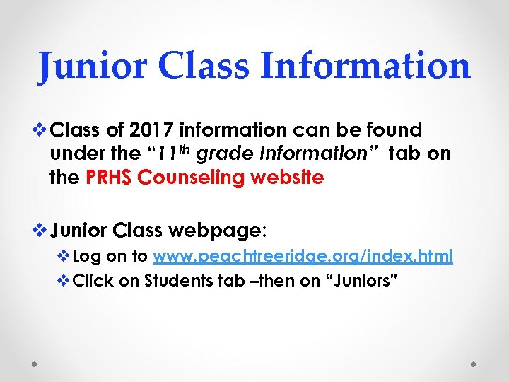Junior Class Information v Class of 2017 information can be found under the ""