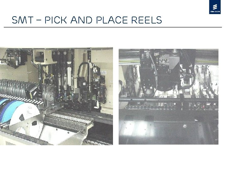 SMT – Pick and Place Reels