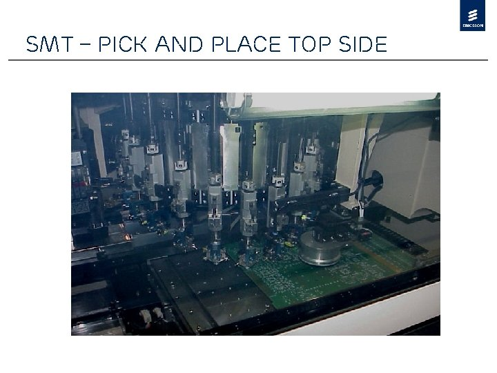 SMT – Pick and Place Top Side