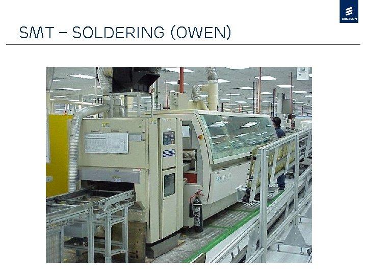 SMT – Soldering (Owen)