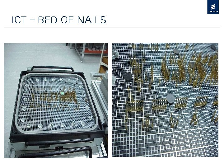 ICT – Bed of Nails