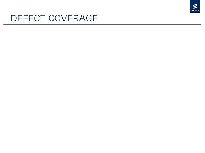 Defect Coverage