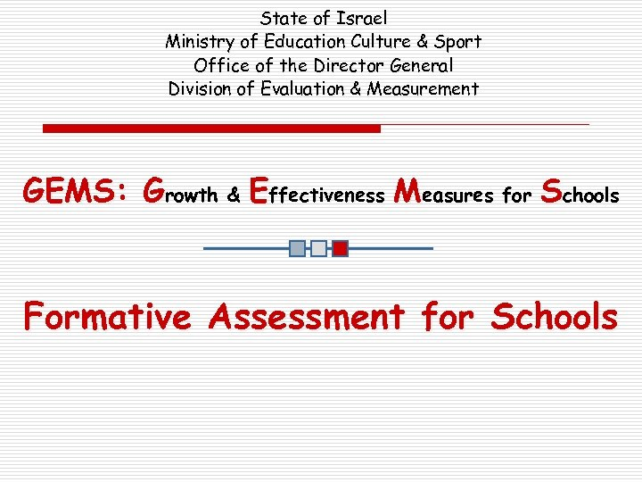 State of Israel Ministry of Education Culture & Sport Office of the Director General