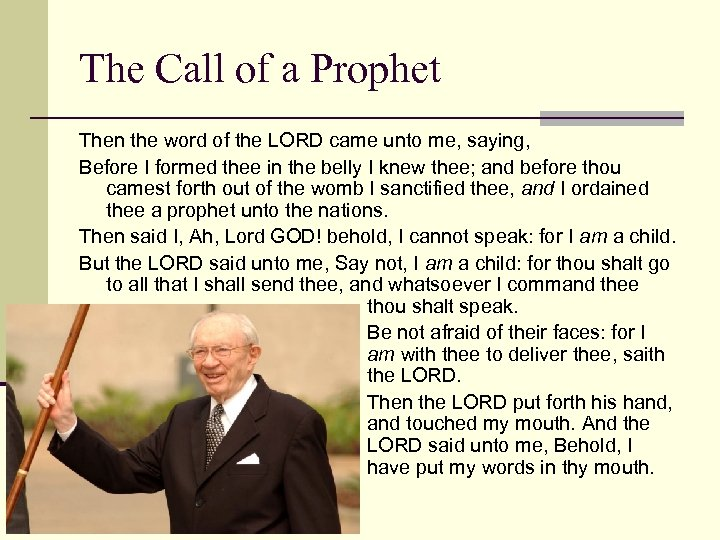 The Call of a Prophet Then the word of the LORD came unto me,