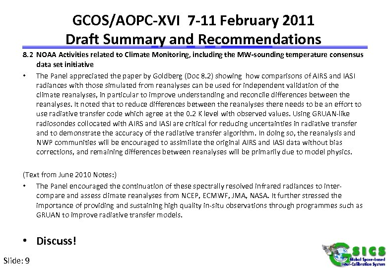 GCOS/AOPC-XVI 7 -11 February 2011 Draft Summary and Recommendations 8. 2 NOAA Activities related