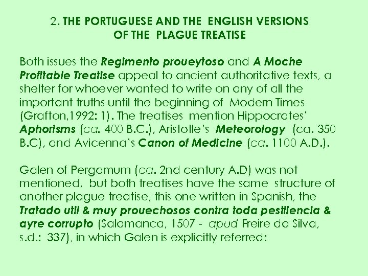 2. THE PORTUGUESE AND THE ENGLISH VERSIONS OF THE PLAGUE TREATISE Both issues the