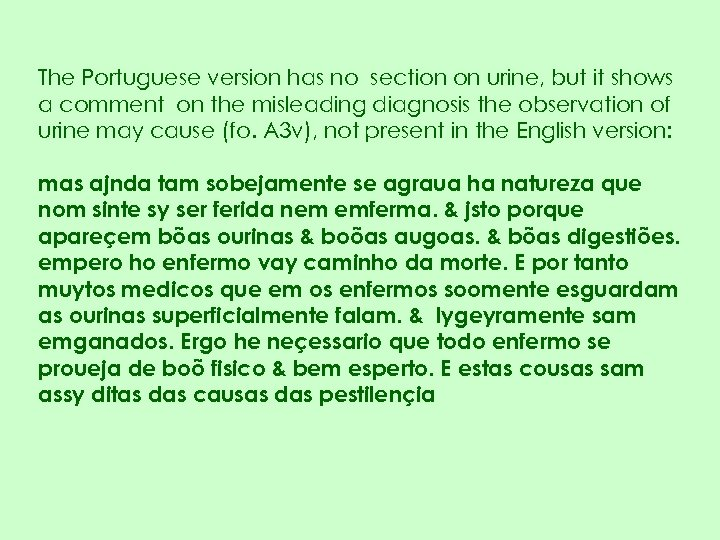 The Portuguese version has no section on urine, but it shows a comment on