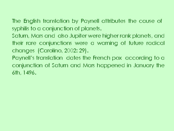 The English translation by Paynell attributes the cause of syphilis to a conjunction of