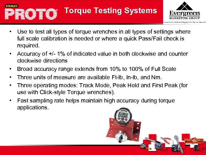 Torque Testing Systems • Use to test all types of torque wrenches in all