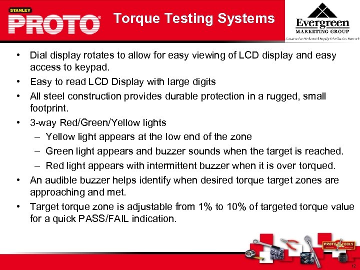 Torque Testing Systems • Dial display rotates to allow for easy viewing of LCD
