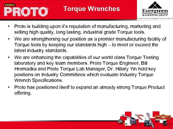 Torque Wrenches • Proto is building upon it's reputation of manufacturing, marketing and selling
