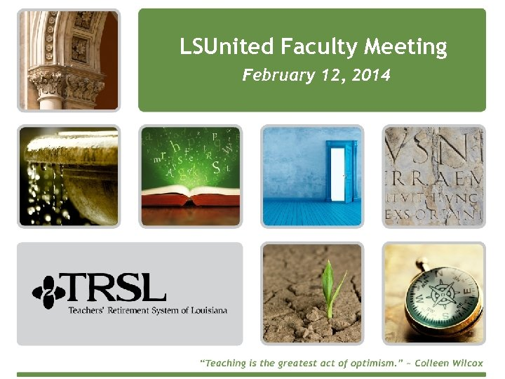 LSUnited Faculty Meeting February 12, 2014