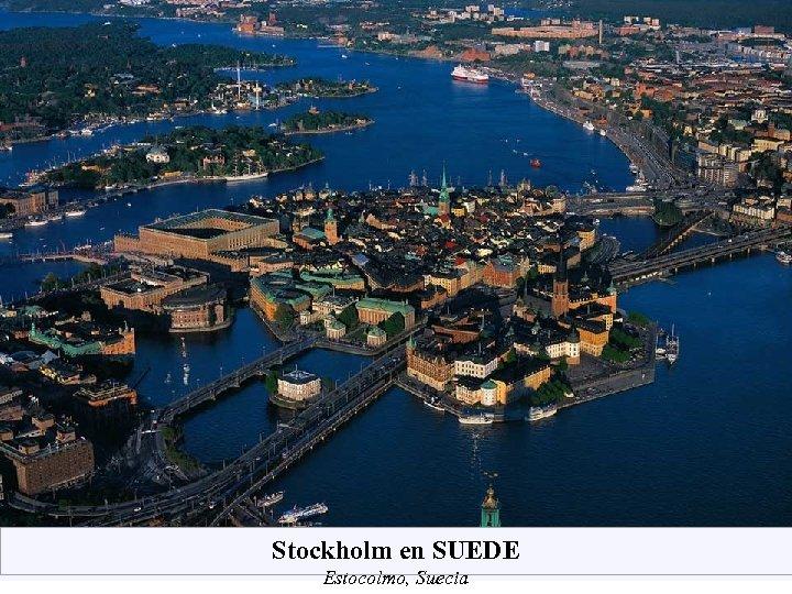 Stockholm en SUEDE Estocolmo, Suecia