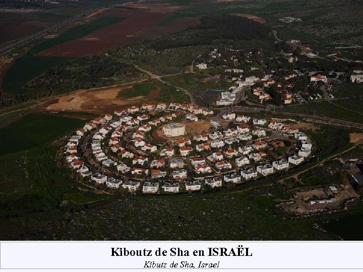 Kiboutz de Sha en ISRAËL Kibutz de Sha, Israel