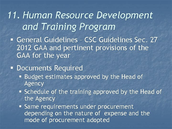 11. Human Resource Development and Training Program § General Guidelines – CSC Guidelines Sec.