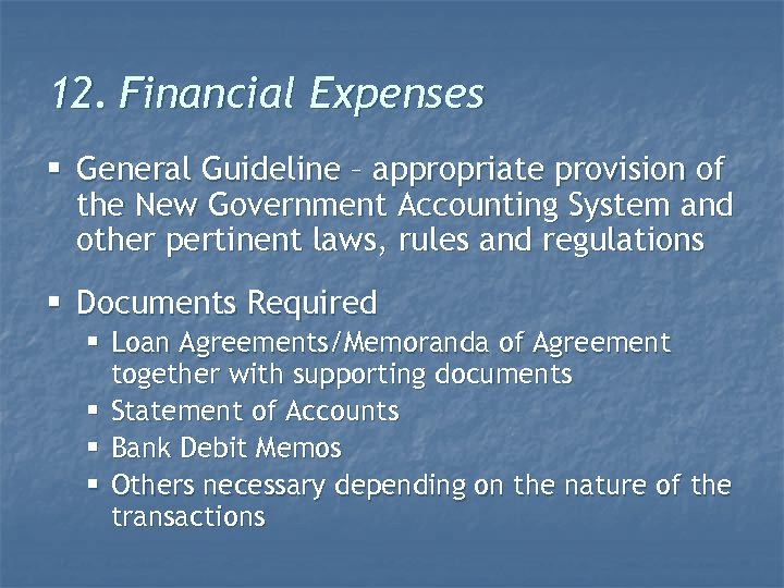 12. Financial Expenses § General Guideline – appropriate provision of the New Government Accounting