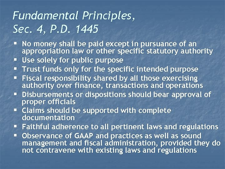 Fundamental Principles, Sec. 4, P. D. 1445 § No money shall be paid except