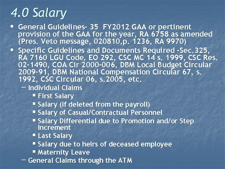 4. 0 Salary § General Guidelines- 35 FY 2012 GAA or pertinent § provision