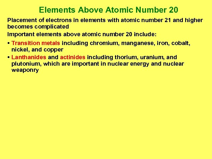 Elements Above Atomic Number 20 Placement of electrons in elements with atomic number 21
