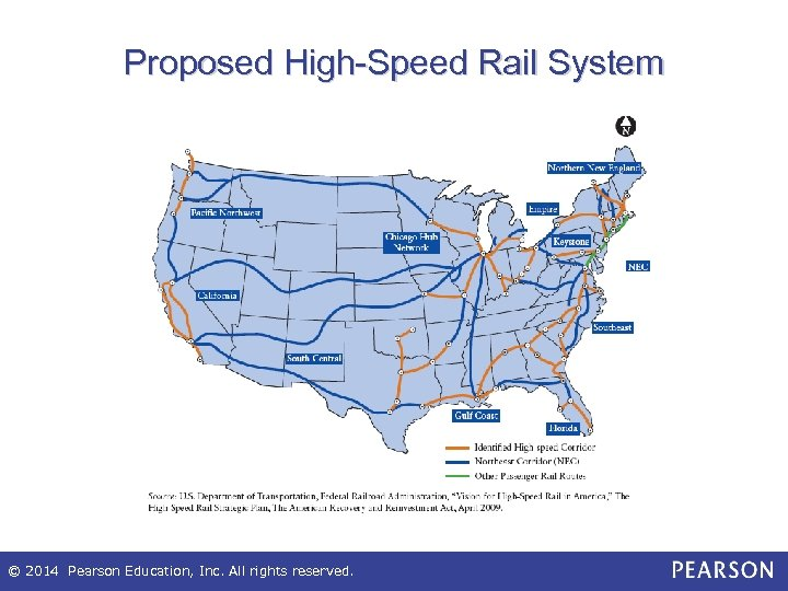 Proposed High-Speed Rail System © 2014 Pearson Education, Inc. All rights reserved.