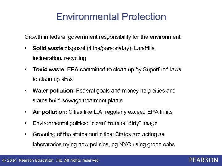 Environmental Protection Growth in federal government responsibility for the environment • Solid waste disposal