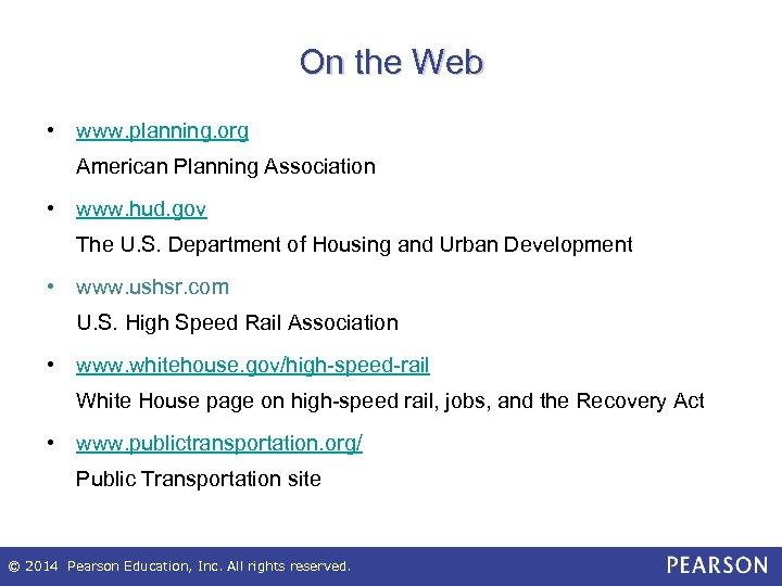 On the Web • www. planning. org American Planning Association • www. hud. gov