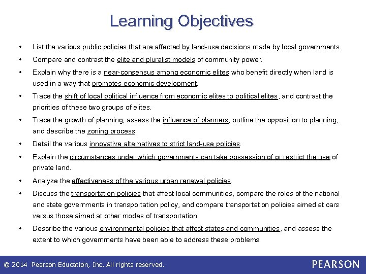 Learning Objectives • List the various public policies that are affected by land-use decisions
