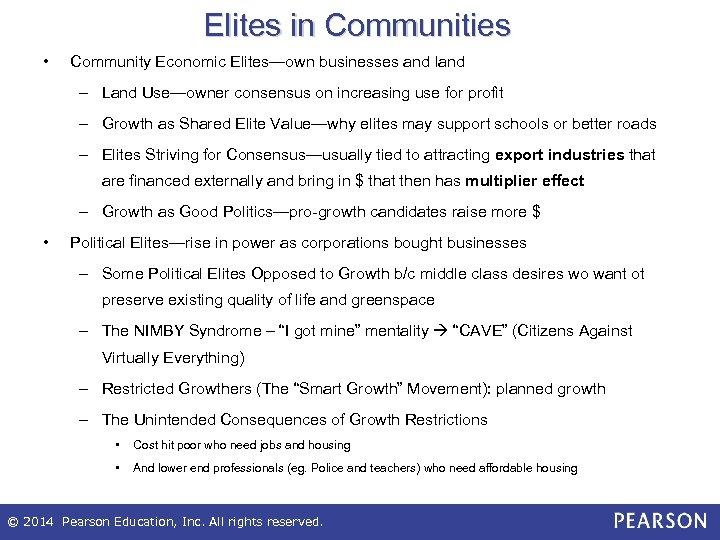 Elites in Communities • Community Economic Elites—own businesses and land – Land Use—owner consensus