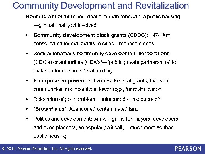 """Community Development and Revitalization Housing Act of 1937 tied ideal of """"urban renewal"""" to"""