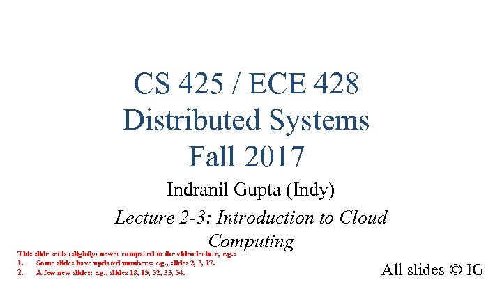 CS 425 ECE 428 Distributed Systems Fall