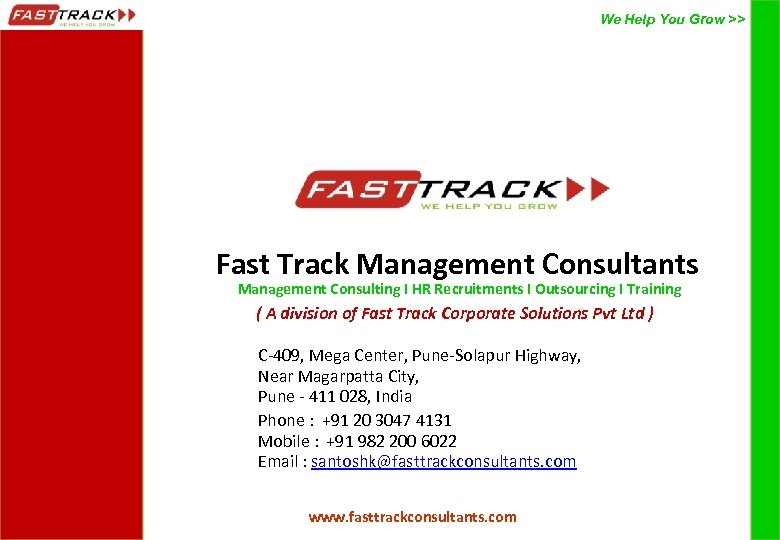 We Help You Grow >> Fast Track Management Consultants Management Consulting I HR Recruitments