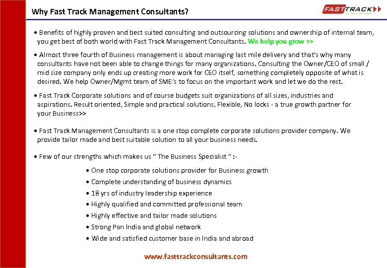 Why Fast Track Management Consultants? • Benefits of highly proven and best suited consulting
