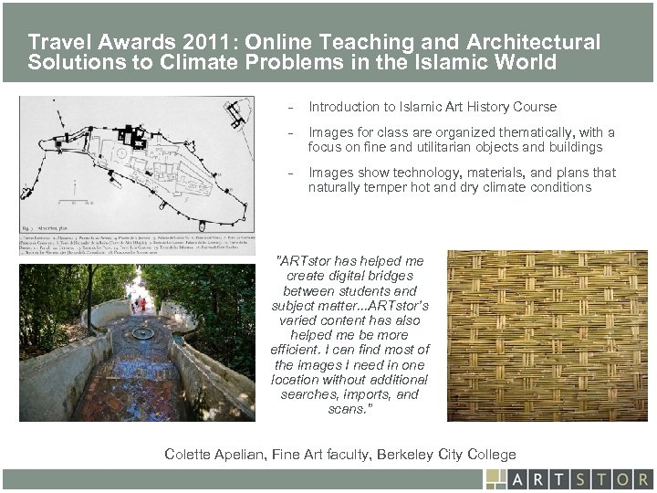 Art. STOR Travel Awards 2011: Online Teaching and Architectural Solutions to Climate Problems in