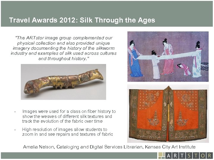 Art. STOR Travel Awards 2012: Silk Through the Ages