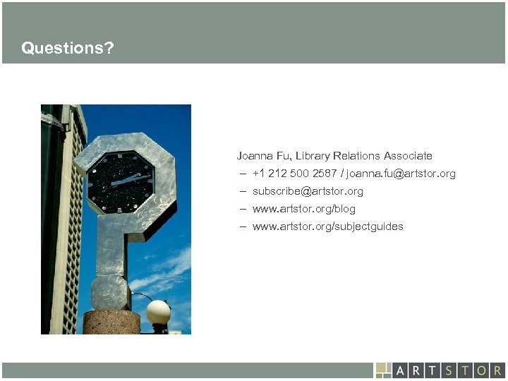 Art. STOR Questions? Joanna Fu, Library Relations Associate – +1 212 500 2587 /
