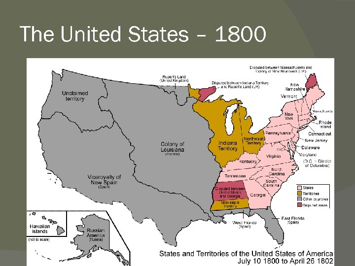 The United States – 1800